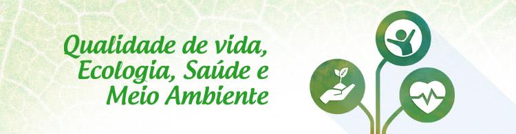 Programa Qualidade de Vida: Ecologia, Saúde e Meio Ambiente