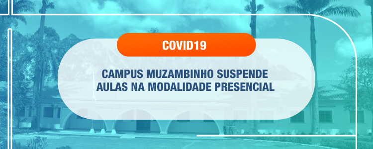 Confira a nota oficial sobre a suspensão das aulas no IFSULDEMINAS - Campus Muzambinho