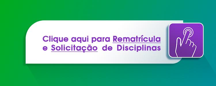 Renovação de Matrícula e Solicitação de Disciplinas para o 2º semestre letivo de 2020