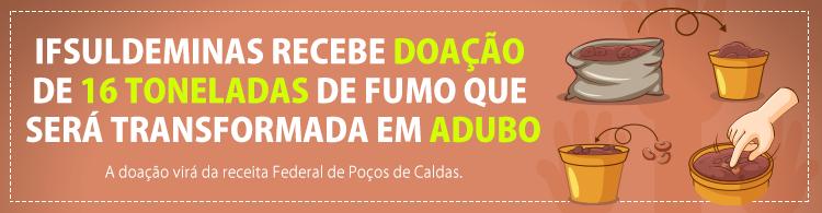 Receita Federal doa 16 toneladas de fumo ao IFSULDEMINAS para transformação em adubo