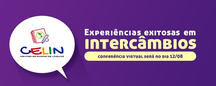 Convite - Conferência Virtual: Experiências Exitosas em Intercâmbios