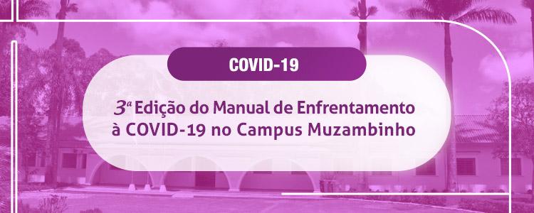 Confira a 3ª Edição do manual de Enfrentamento à COVID-19 - Campus Muzambinho